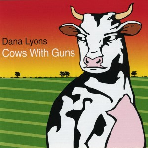 Cows With Guns Album Cover